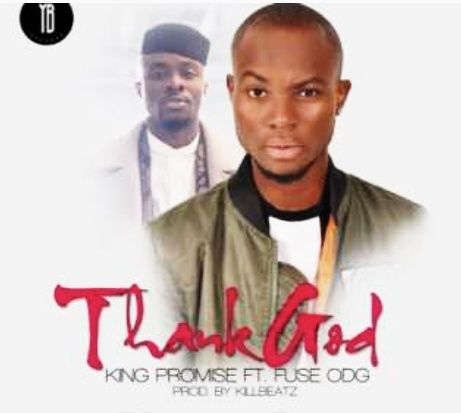 Pleasant King Promise Thank God Ft Fuse Odg Prod By Killbeatz Squirreltailoven Fun Painted Chair Ideas Images Squirreltailovenorg