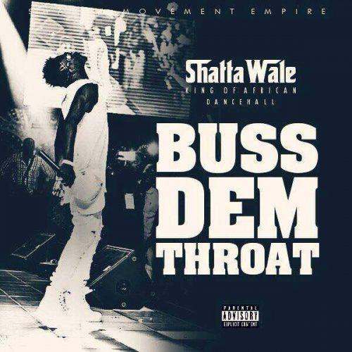 shatta-wale-buss-dem-throat-500x500.jpg